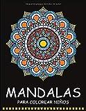 Mandalas para Colorear Niños: 55 Páginas para Colorear de Mandalas - Libros para Colorear Niños -...