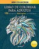 Libro de colorear para adultos: 100 Fantásticos Animales con Mandalas para Colorear. Excelente...