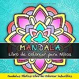 Mandala Libro de Colorear para Niños - Mandalas Fáciles: Libro de Colorear Infantiles